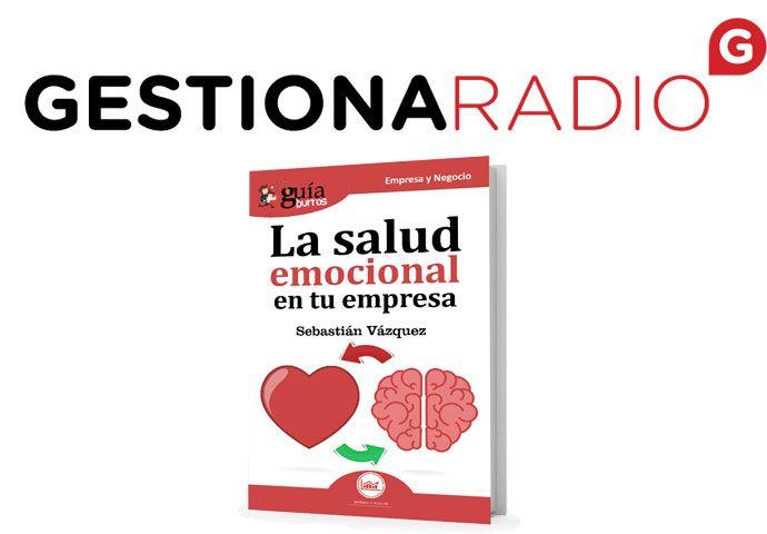 GuíaBurros La Salud emocional de tu empresa en GestionaRadio
