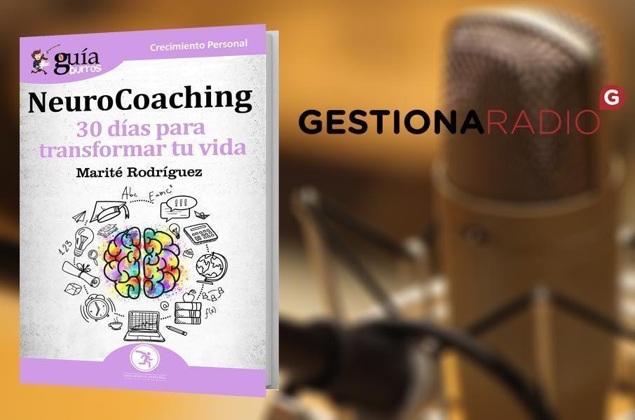 El GuíaBurros: Neurocoaching, en Gestiona Radio
