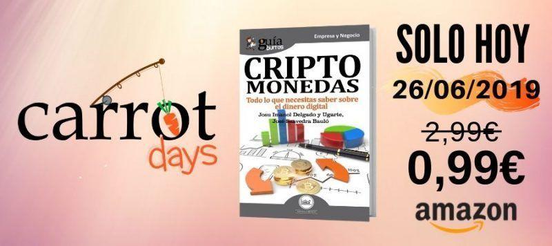 Miércoles de Carrot Days: El eBook «GuíaBurros: Criptomonedas» a 0,99€ en Amazon