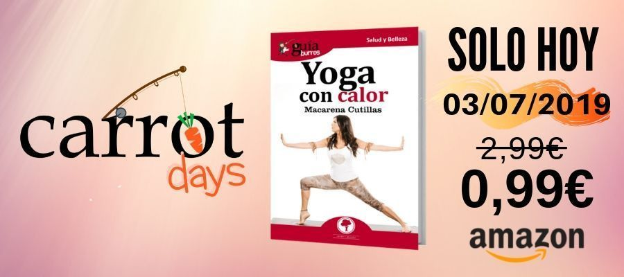 El eBook «GuíaBurros: Yoga con calor» a 0,99€ en Amazon