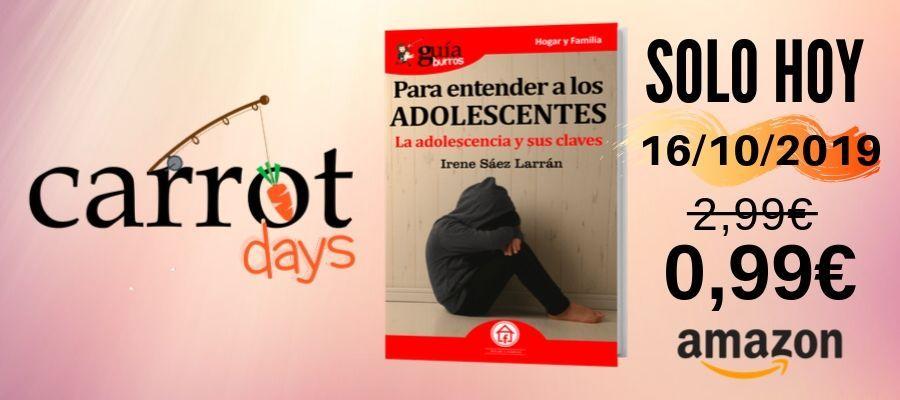 La versión digital del «GuíaBurros: Para entender a los adolescentes» a 0,99€ en Amazon