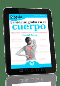 GuiaBurros: La vida se graba en el cuerpo (ebook)