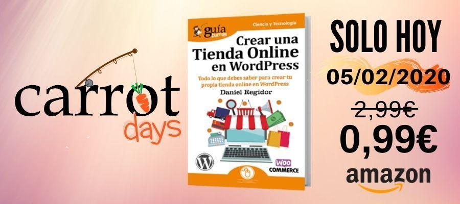La versión digital del «GuíaBurros: Crear una Tienda Online en WordPress» a 0,99€ en Amazon