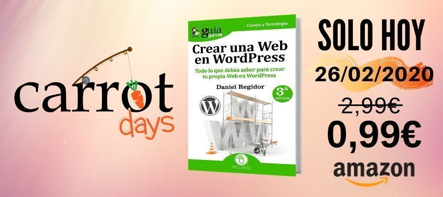 La versión digital del «GuíaBurros: Crear una web en WordPress» a 0,99€ en Amazon