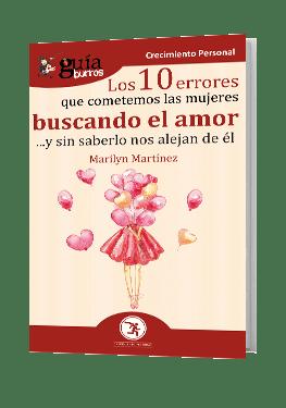 GuíaBurros Los 10 errores que cometemos las mujeres buscando el amor