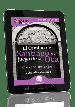 GuíaBurros El Camino de Santiago y el Juego de la Oca