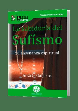 GuíaBurros La sabiduría del Sufísmo
