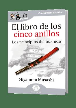 GuíaBurros El libro de los Cinco Anillos. Los principios del bushido.