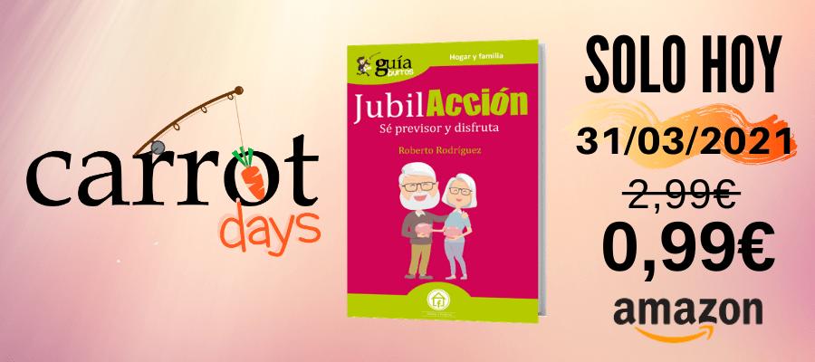 La versión digital del «GuíaBurros: JubilAcción» a 0,99€ en Amazon