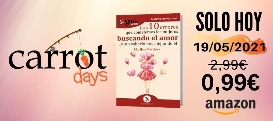 La versión digital del «GuíaBurros: Los 10 errores que cometemos las mujeres buscando el amor» a 0,99€ en Amazon