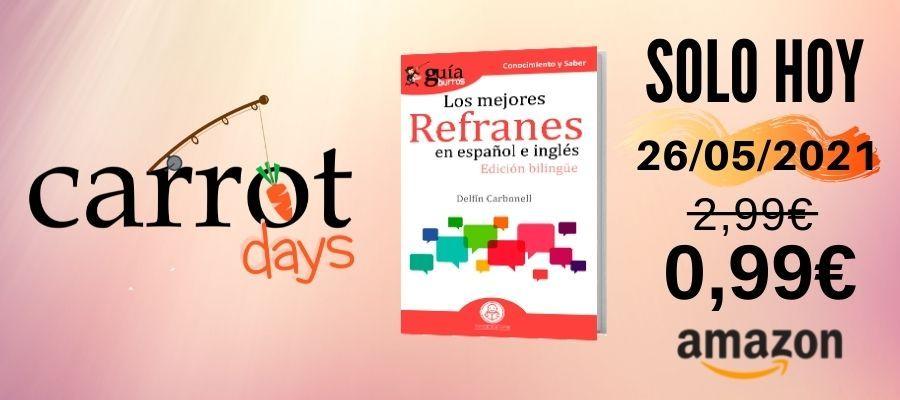 La versión digital del «GuíaBurros: Los mejores refranes en español e inglés» a 0,99€ en Amazon