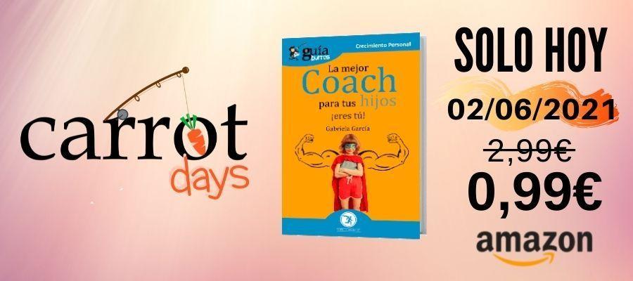 La versión digital del «GuíaBurros: La mejor coach para tus hijos eres tú» a 0,99€ en Amazon