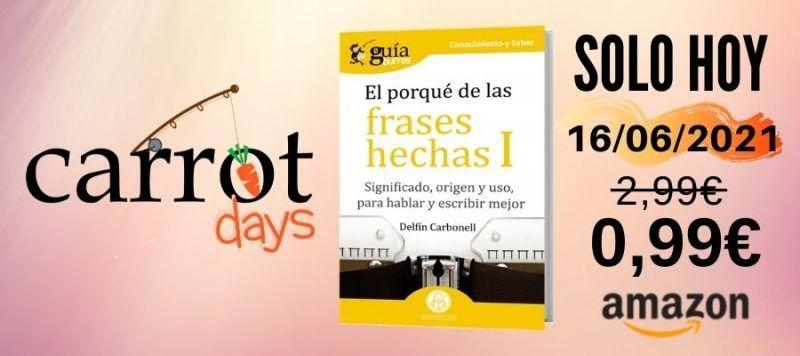 La versión digital del «GuíaBurros: El porqué de las frases hechas I» a 0,99€ en Amazon