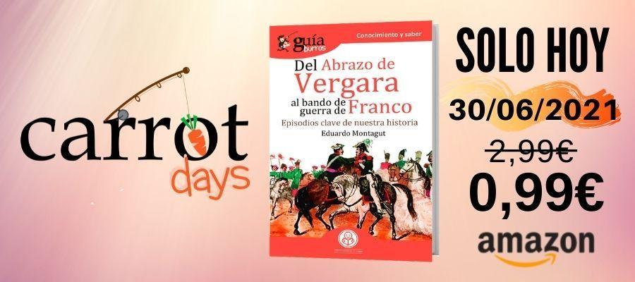 La versión digital del «GuíaBurros: Del abrazo de Vergara al bando de guerra de Franco» a 0,99€ en Amazon